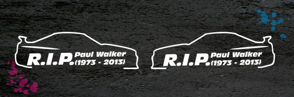 paul walker set r i p aufkleber auto sticker so021. Black Bedroom Furniture Sets. Home Design Ideas